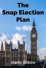 The Snap Election Plan