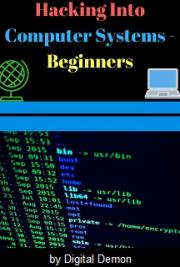 Hacking Into Computer Systems - Beginners