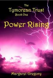 Power Rising - The Tymorean Trust Book 1