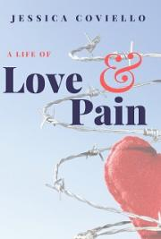 A Life of Pain and Love