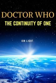 Doctor WHO: The Continuity of One