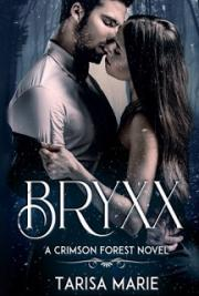 Bryxx (Crimson Forest, #1)