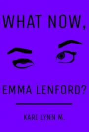 What Now, Emma Lenford?