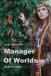 Derek Vortimer MBA  Manager of Worlds