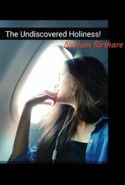 The Undiscovered Holiness