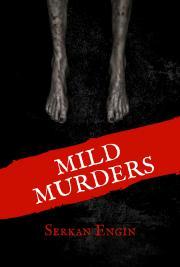 Mild Murders