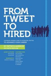 From Tweet To Hired