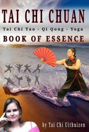 Tai Chi Chuan - Book of Essence -