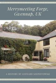 Merrymeeting Forge, Gwennap, UK  - a History