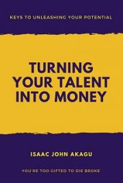 Turning Your Talent into Money