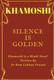 Silence Is Golden-khamoshi