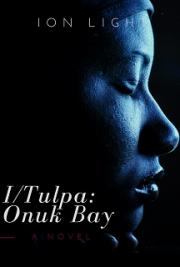 I/Tulpa: Onuk Bay