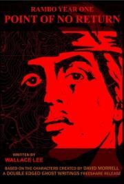 Rambo Year One Vol. III: Point of No Return
