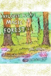 Explorer Ella's Magic Forest