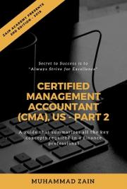 Certified Management Accountant (CMA), Part 2