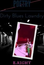 Dirty Blues Laundry