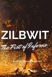 ZILBWIT The Fist of Inferno