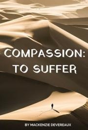 Compassion - To Suffer