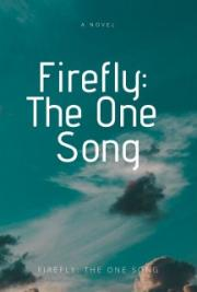 Firefly: the One Song