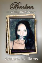 Broken: Breaking the Silence