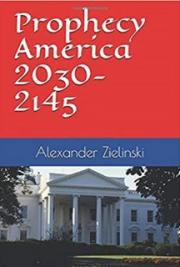 Prophecy America: 2030-2145