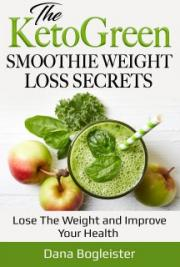 KetoGreen Smoothie Weight Loss Secrets