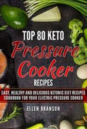 Top 80 Keto Pressure Cooker Recipes