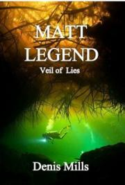 Matt Legend:  Veil of Lies