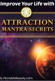 How To Improve Your Life with Attraction Secrets