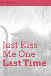 Just Kiss Me One Last Time