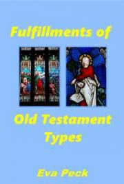 Fulfillments of Old Testament Types