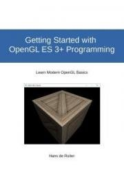 Getting Started with  OpenGL ES 3+ Programming
