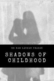 Shadows of Childhood