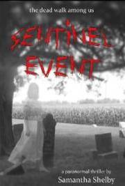 Sentinel Event: a paranormal thriller