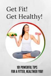 Get Fit! Get Healthier!