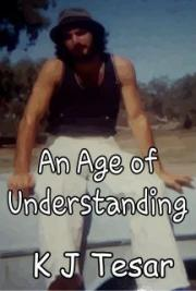 An Age of Understanding