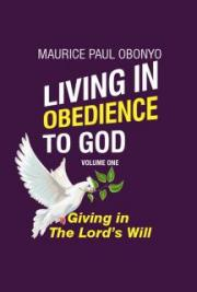 Living in Obedience: Giving In The Lord's Will