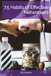 7.5 Habits of Effective Networkers