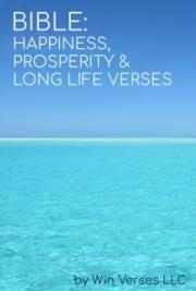 BIBLE: Happines, Prosperity & Long Life