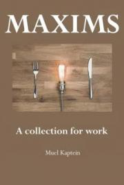 Maxims: A collection for work