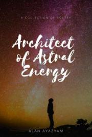 Architect of Astral Energy