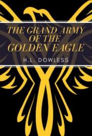 The Grand Army Of The Golden Eagle