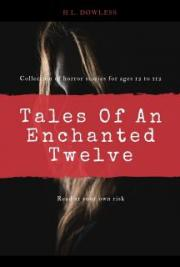 Tales Of An Enchanted Twelve