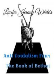 Anti Voidalism: Book of Bethai
