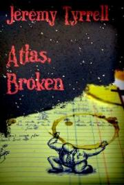 Atlas, Broken