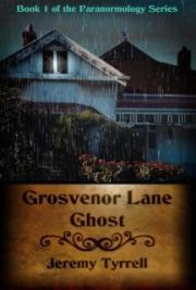 Grosvenor Lane Ghost