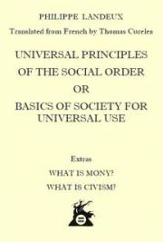 Universal Principles Of The Social Order Or Basics Of Society For Universal Use