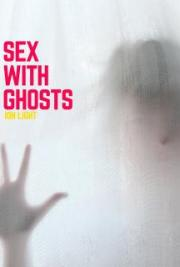 Sex With Ghosts