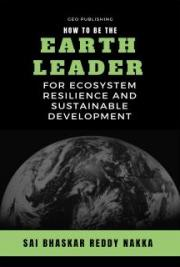 How to be the Earth Leader for Ecosystem Resilience and Sustainable Development