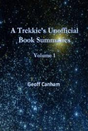 A Trekkie's Unofficial Book Summaries